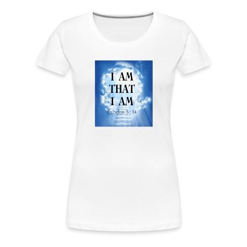 I AM THAT I AM - Women's Premium T-Shirt