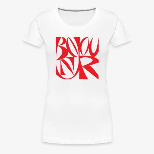 Bonjour - T-shirt Premium Femme