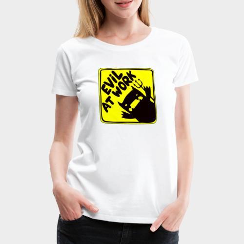 Evil at work - Camiseta premium mujer