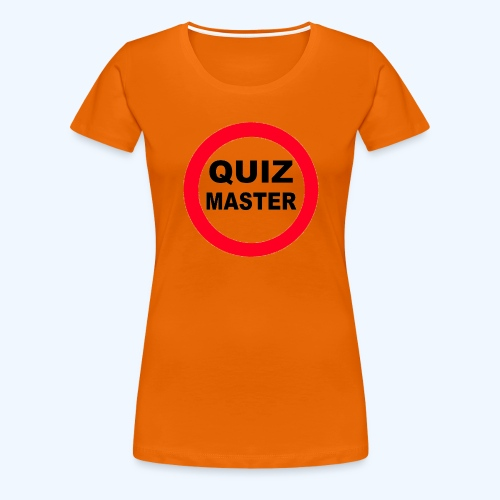 Quiz Master Stop Sign - Women's Premium T-Shirt