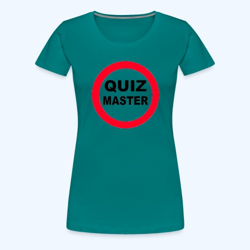 Quiz Master Stop Sign - Women's Premium T-Shirt