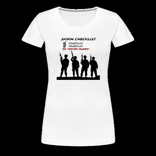 Skirm Checklist - Vrouwen Premium T-shirt