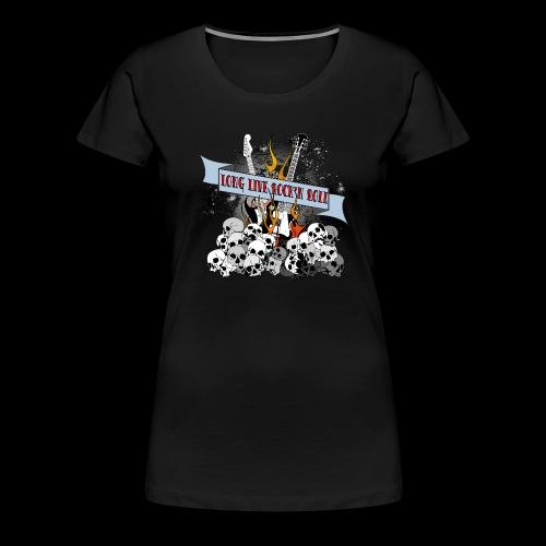 long live - Premium-T-shirt dam
