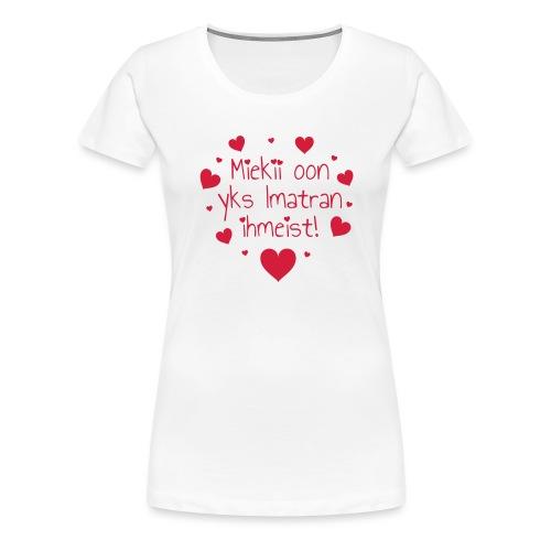 Miekii oon yks Imatran Ihmeist vauvan ph body - Naisten premium t-paita