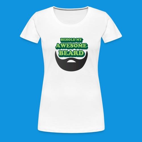 Awesome Beard - Women's Premium T-Shirt