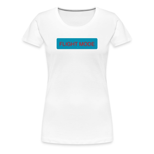 FLIGHT MODE - Premium-T-shirt dam