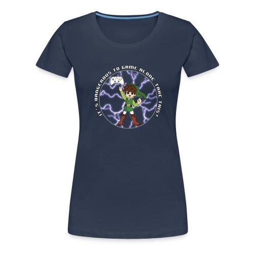 Dangerous To Game Alone - Women's Premium T-Shirt