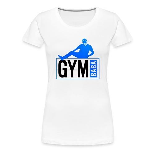 gym-baba-2 dgrd - T-shirt Premium Femme
