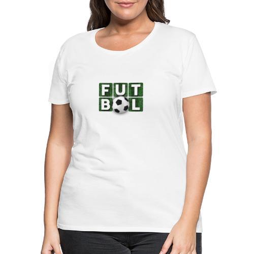 Futbol - Camiseta premium mujer