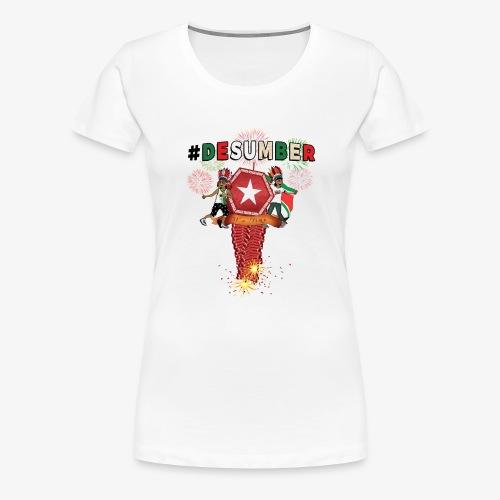 #DESUMBER - Vrouwen Premium T-shirt