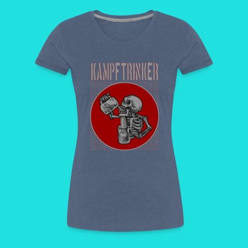 Kampftrinker - Frauen Premium T-Shirt
