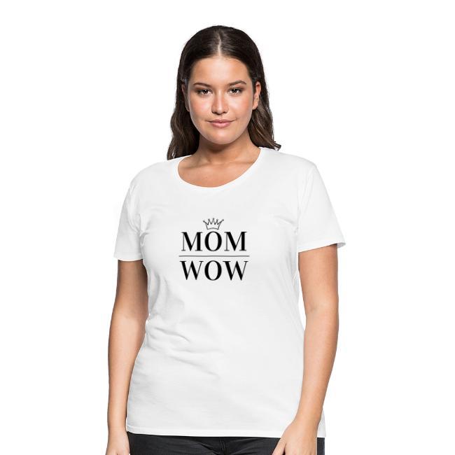 MOM WOW