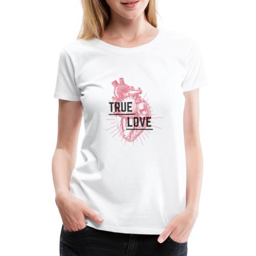True Love - Maglietta Premium da donna