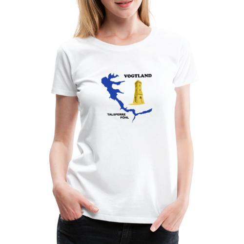 Pöhl Talsperre Mosenturm Vogtland Sachsen - Frauen Premium T-Shirt