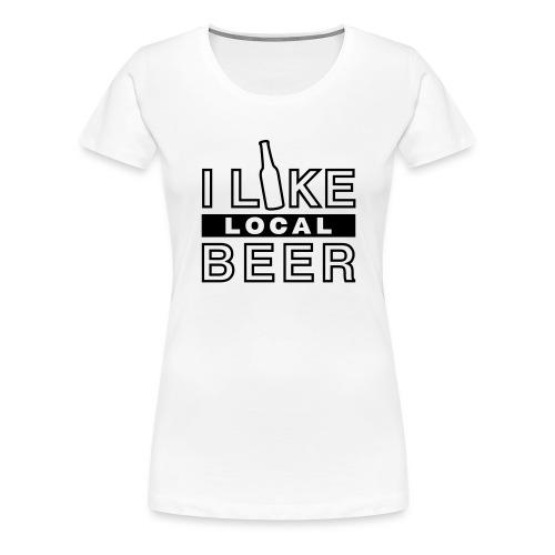 I Like Local Beer (swity) - Frauen Premium T-Shirt