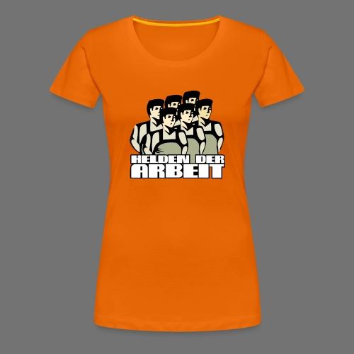 Heroes of työtä - Naisten premium t-paita