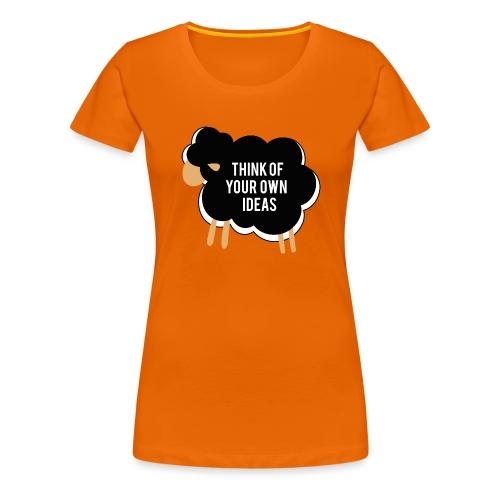 Think of your own idea! - Women's Premium T-Shirt