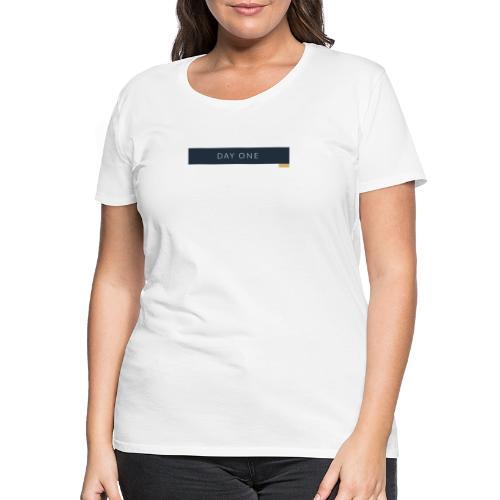 Erster Tag - Frauen Premium T-Shirt