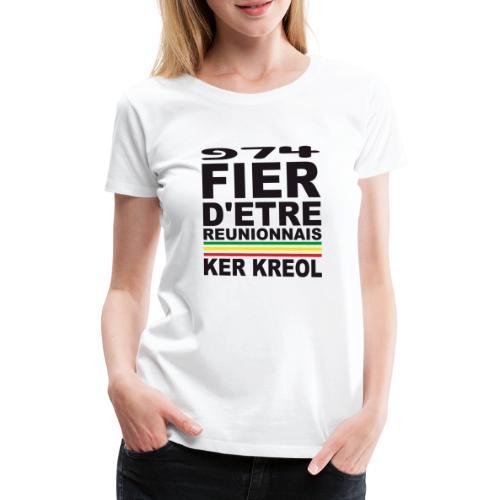 974 Fier d'être Réunionnais - 974 Ker Kreol v1.2 - T-shirt Premium Femme