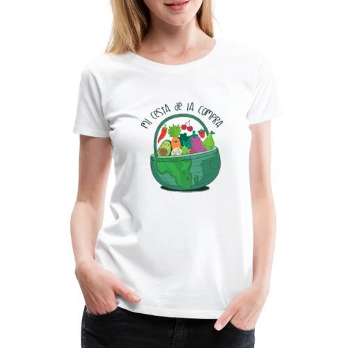 Mi cesta de compra - Camiseta premium mujer