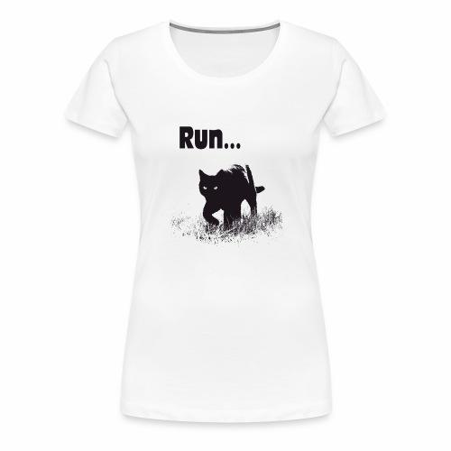 Run... - Frauen Premium T-Shirt