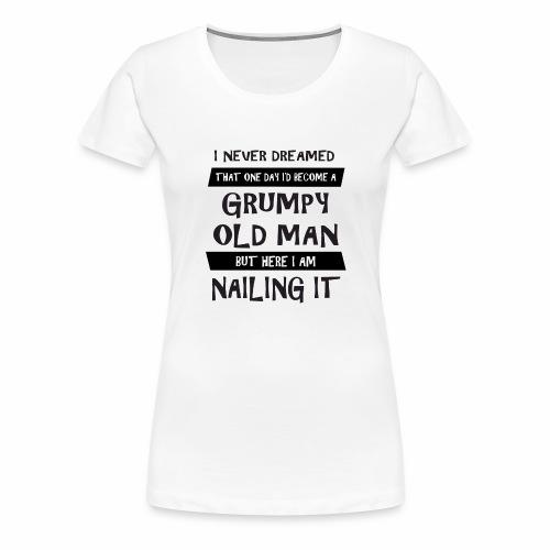 Grumpy 1 - Dame premium T-shirt