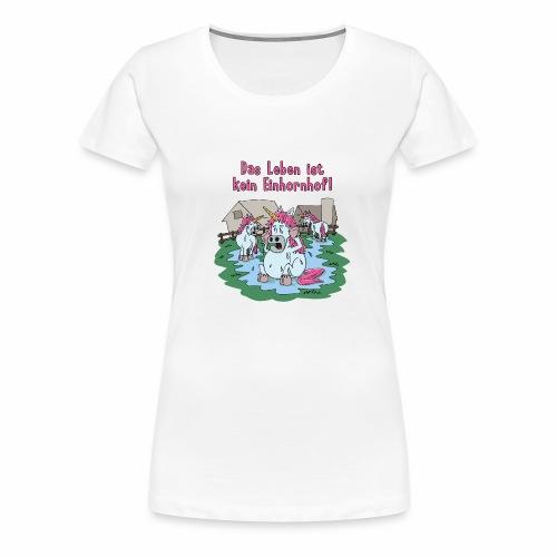 Kein Einhornhof! - Frauen Premium T-Shirt