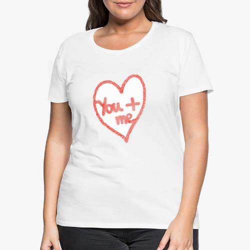 You and me - T-shirt Premium Femme