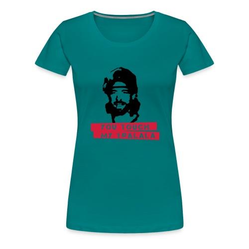 you touch my tralala - Frauen Premium T-Shirt