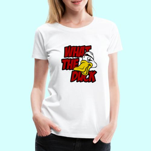 What the duck?! WTD Ente WTF - Frauen Premium T-Shirt
