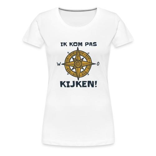 ik kompas kijken - Vrouwen Premium T-shirt