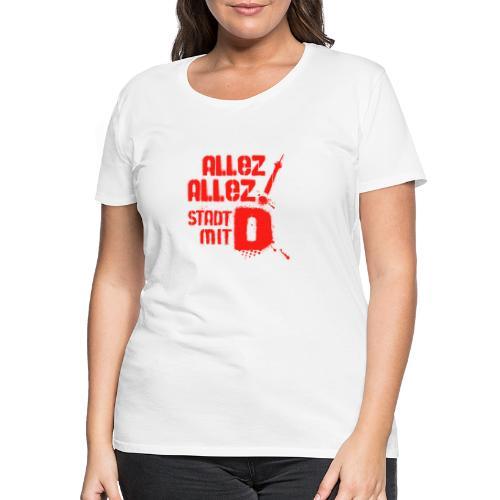 Dickes D 5 3 red - Frauen Premium T-Shirt