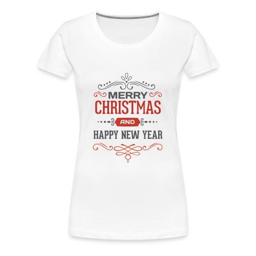 Joyeux Noël et Bonne Année - T-shirt Premium Femme