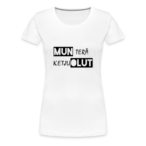 Munteraketjuolut png - Naisten premium t-paita