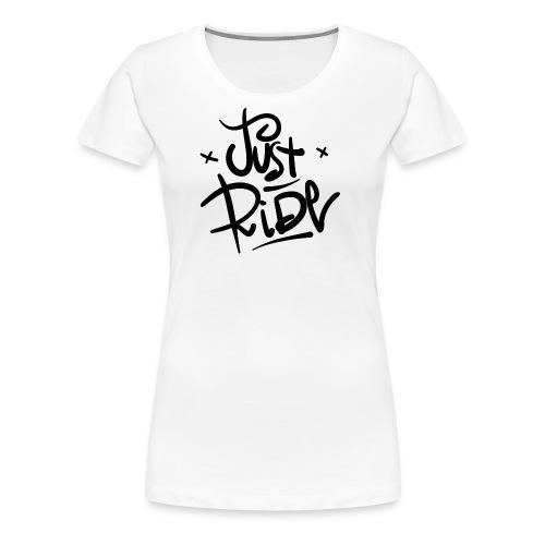 Just Ride - Maglietta Premium da donna