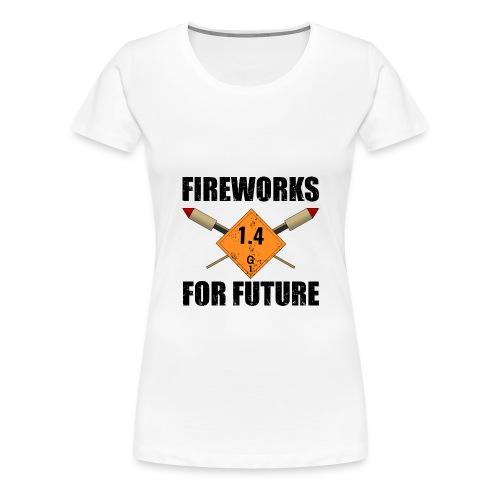 Fireworks for Future Pyro - Frauen Premium T-Shirt