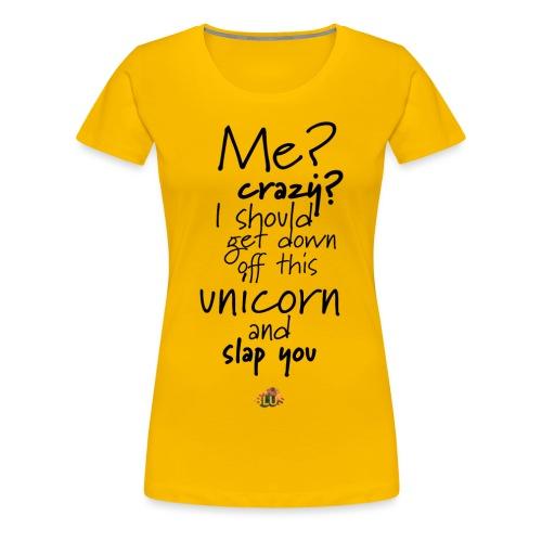 Crazy Unicorn Style (Dark) - Women's Premium T-Shirt