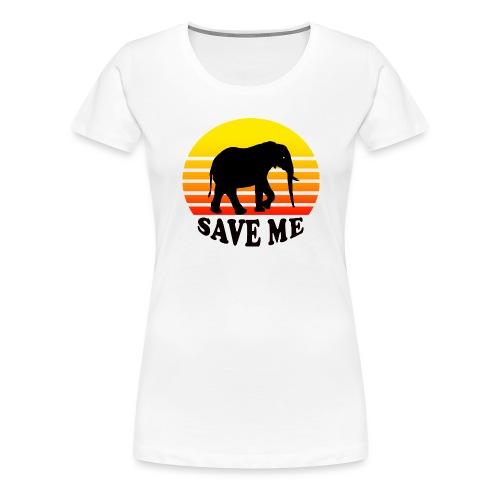 Elefant SAVE ME Schattenriss Sonne - Frauen Premium T-Shirt