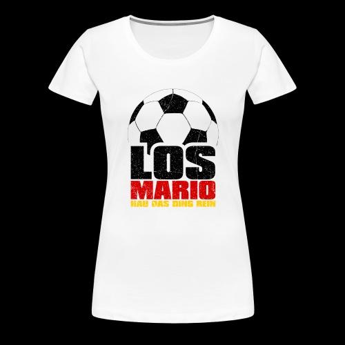 Fußball - Los Mario, hau das Ding rein (3c - Frauen Premium T-Shirt