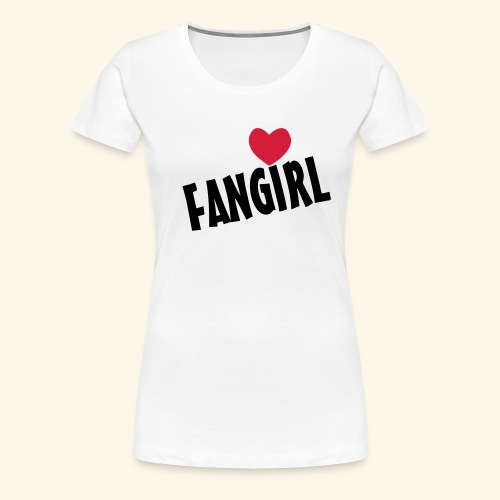 Fangirl - Women's Premium T-Shirt