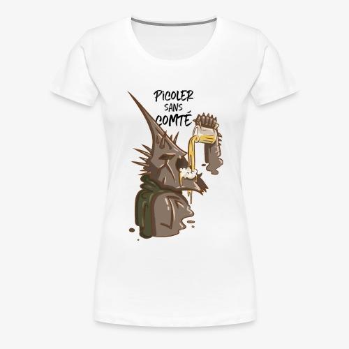 Picoler sans Comté ! - T-shirt Premium Femme
