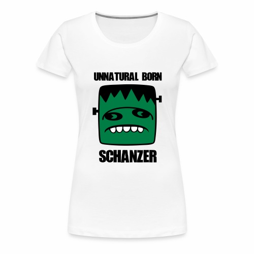 Fonster unnatural born Schanzer - Frauen Premium T-Shirt