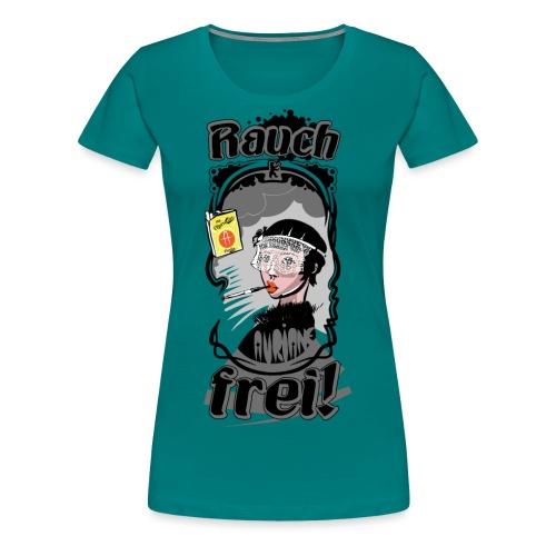 Rauch Frei! - Frauen Premium T-Shirt