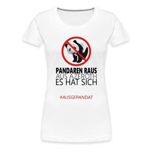 Anti-Pandaren-Shirt - Frauen Premium T-Shirt