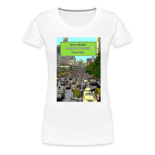 bangkok oneway gross - Frauen Premium T-Shirt