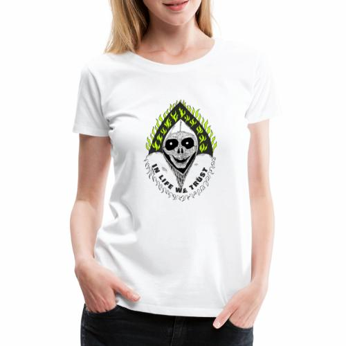 Image of death v2 with text IN LIFE WE TRUST - T-shirt Premium Femme