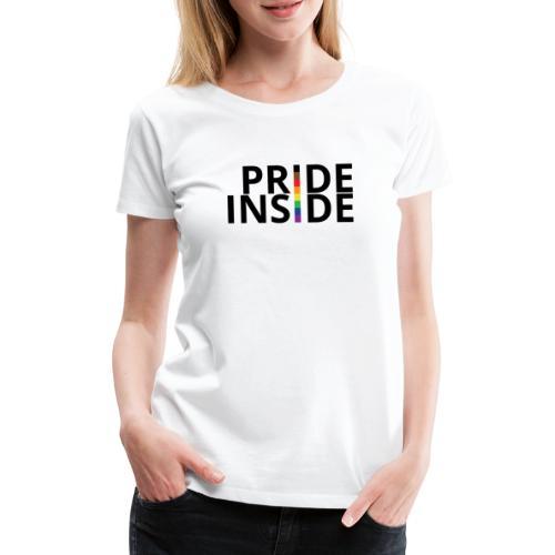 Pride inside - Camiseta premium mujer