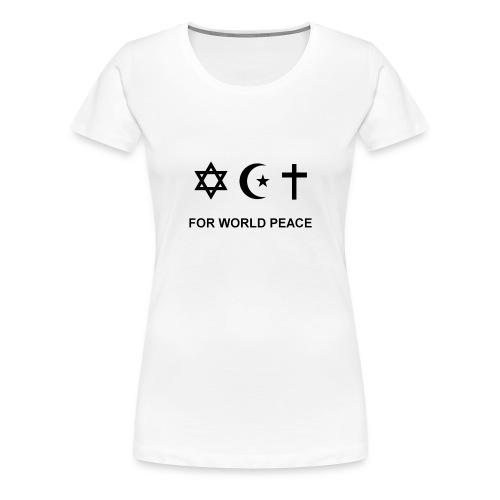For World Peace badges - T-shirt Premium Femme
