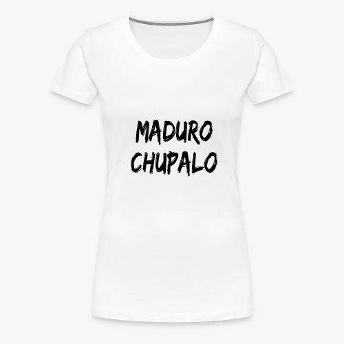 chupalo - Camiseta premium mujer