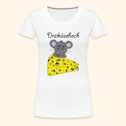 Dreikäsehoch - schwarze Schrift - Frauen Premium T-Shirt
